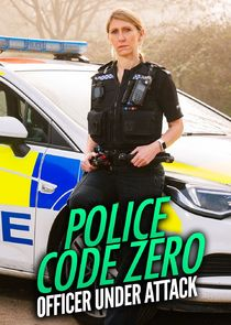 Watch Series - Police Code Zero: Officer Under Attack