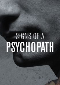 Signs of a Psychopath