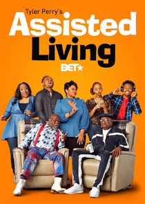 Watch Series - Tyler Perry's Assisted Living