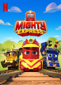 Watch Series - Mighty Express