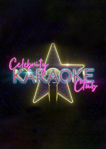 Watch Series - Celebrity Karaoke Club