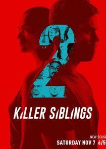 Watch Series - Killer Siblings
