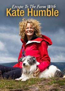 Watch Series - Escape to the Farm with Kate Humble