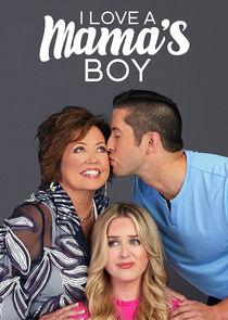 Watch Series - I Love a Mama's Boy