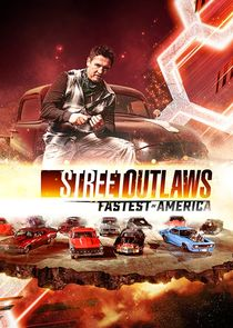 Watch Series - Street Outlaws: Fastest in America