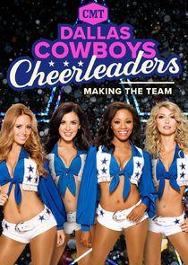Watch Series - Dallas Cowboys Cheerleaders: Making the Team