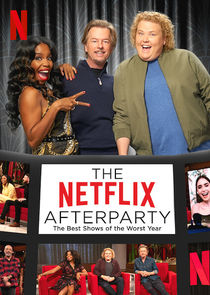 Watch Series - The Netflix Afterparty