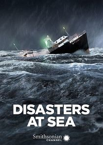 Watch Series - Disasters at Sea
