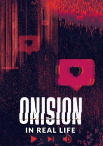 Watch Series - Onision: In Real Life