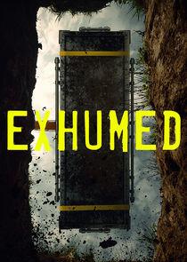 Watch Series - Exhumed