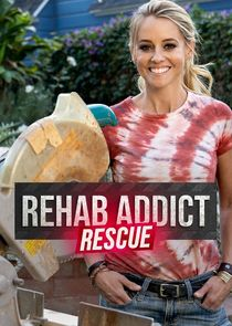 Watch Series - Rehab Addict Rescue