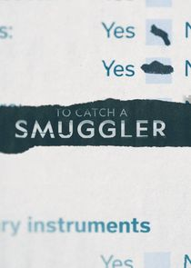 Watch Series - To Catch a Smuggler