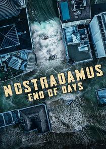 Watch Series - Nostradamus: End of Days