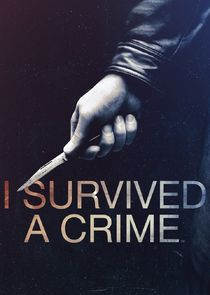 Watch Series - I Survived a Crime