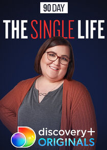 Watch Series - 90 Day: The Single Life