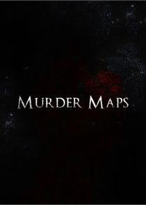 Watch Series - Murder Maps