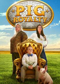 Watch Series - Pig Royalty