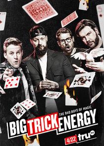 Watch Series - Big Trick Energy