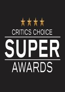 The Critics' Choice Super Awards