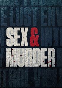 Watch Series - Sex and Murder
