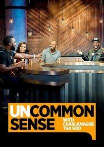 Uncommon Sense with Charlamagne Tha God