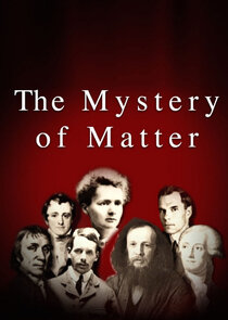 The Mystery of Matter: Search for the Elements