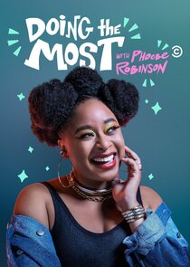 Watch Series - Doing the Most with Phoebe Robinson