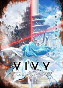 Watch Series - Vivy: Fluorite Eye's Song