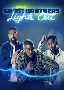 Watch Series - Ghost Brothers: Lights Out