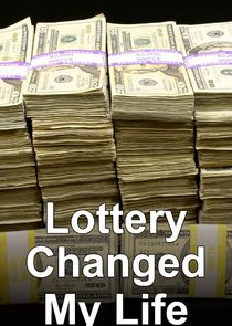 Lottery Changed My Life