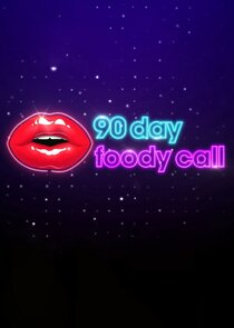 Watch Series - 90 Day: Foody Call