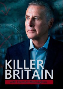 Killer Britain with Dermot Murnaghan