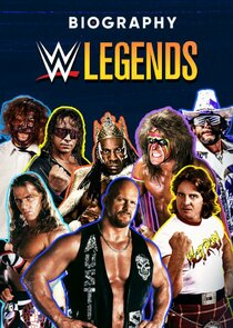 Watch Series - Biography: WWE Legends