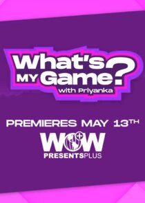 What's My Game? with Priyanka