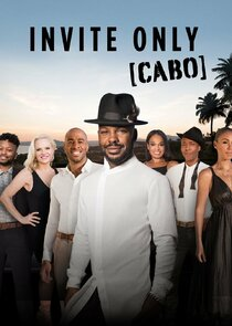 Watch Series - Invite Only Cabo