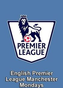 Premier League Manchester Mondays