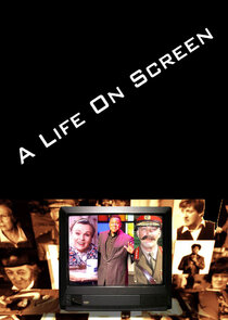 A Life on Screen