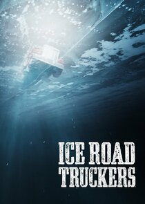 Watch Series - Ice Road Truckers
