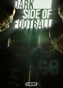 Watch Series - Dark Side of Football