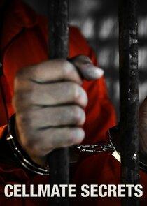 Watch Series - Cellmate Secrets
