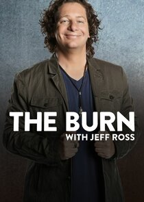 Watch Series - The Burn with Jeff Ross