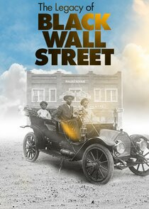 Watch Series - The Legacy of Black Wall Street