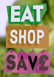 Watch Series - Eat, Shop, Save