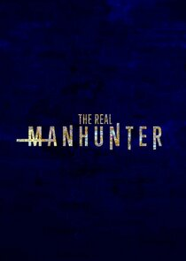 Watch Series - The Real Manhunter
