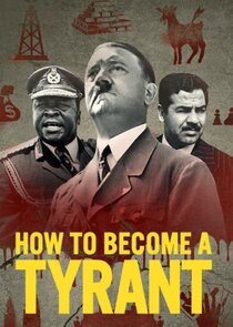 Watch Series - How to Become a Tyrant