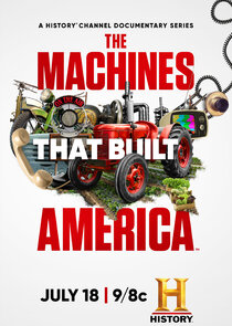 Watch Series - The Machines That Built America