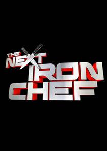 Watch Series - The Next Iron Chef