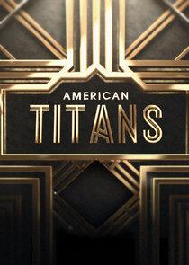 Watch Series - American Titans