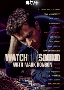 Watch Series - Watch the Sound with Mark Ronson
