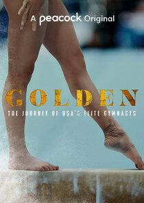 Watch Series - Golden: The Journey of USA's Elite Gymnasts